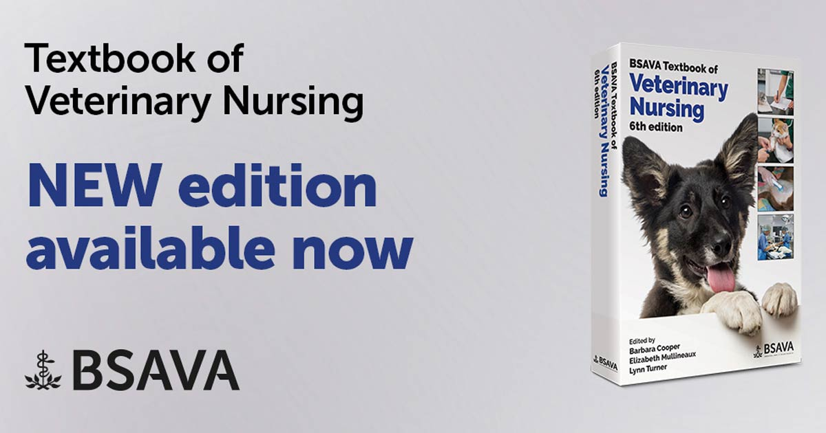 New Bsava Veterinary Nursing Textbook Vet Times